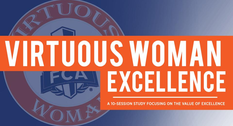 Virtuous Woman - Excellence
